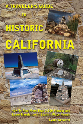 A Travler's Guide To Historic California